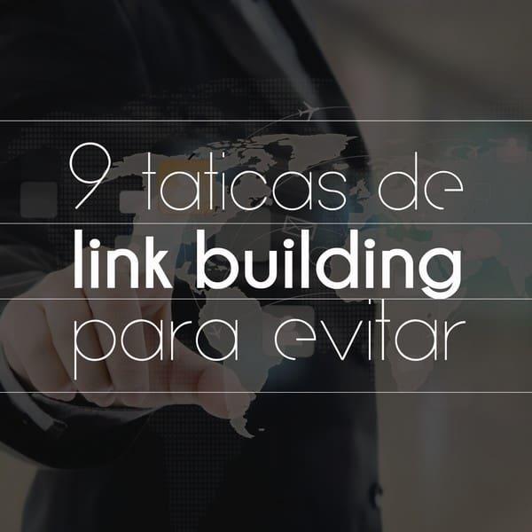 9 táticas de link building para evitar